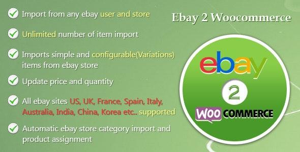 Ebay Importer WooCommerce Plugin - CodeCanyon Item for Sale