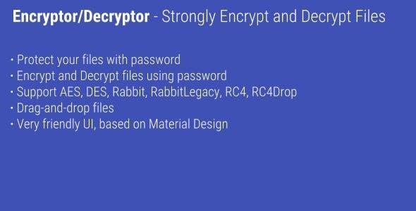 Encryptor/Decryptor - Encrypt and decrypt files