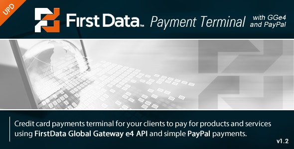 FirstData GGe4 Payment Terminal - CodeCanyon Item for Sale