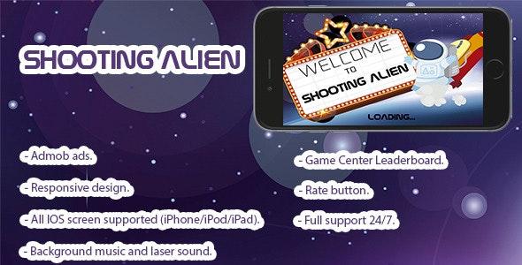 Shooting Alien. Xcode 7, Swift 2, iOS 8.x/9.x - CodeCanyon Item for Sale