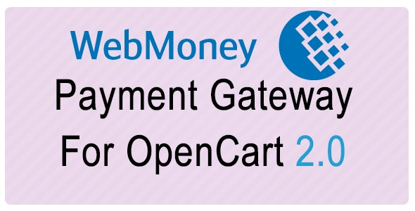 Webmoney Payment Gateway For Opencart 2.0 - CodeCanyon Item for Sale