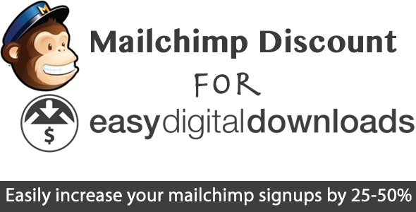 Mailchimp Discount for Easy Digital Downloads - CodeCanyon Item for Sale