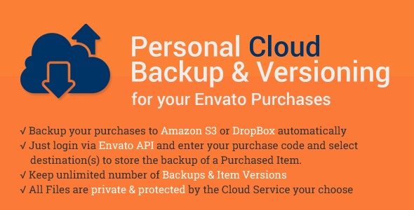 Cloud Backup & Versioning for Envato Purchases - CodeCanyon Item for Sale