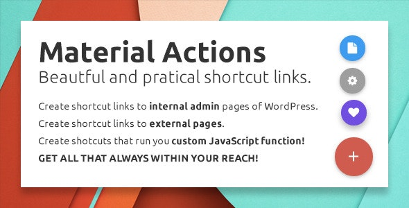 Material Actions - Beautiful WP Admin Shortcuts - CodeCanyon Item for Sale