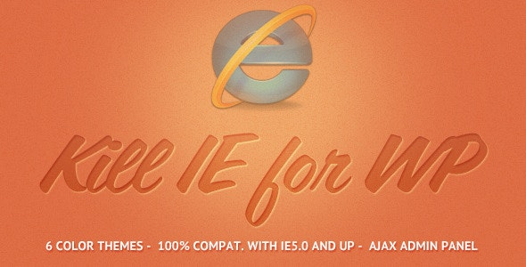Kill IE for WordPress - CodeCanyon Item for Sale