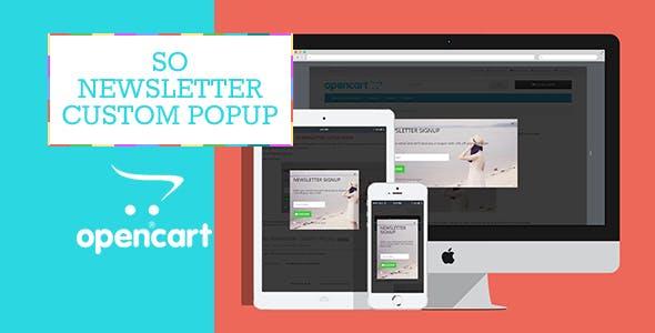So Newsletter Custom Popup - Responsive OpenCart Module for OpenCart 2.1, 2.2, 2.3 & 3.x