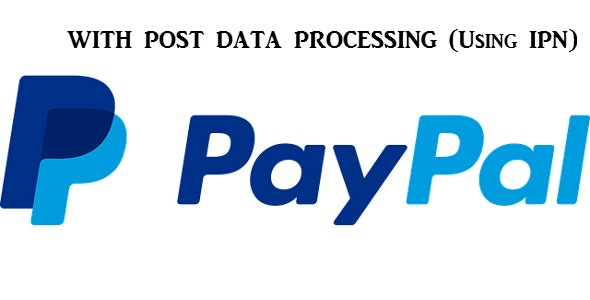 Paypal With Post Data Processing Using IPN - CodeCanyon Item for Sale