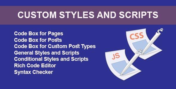 Custom Styles and Scripts