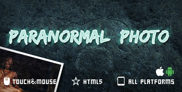 Paranormal Photo-html5 mobile game - CodeCanyon Item for Sale