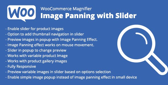 WooCommerce Magnifier – Image Panning with Slider