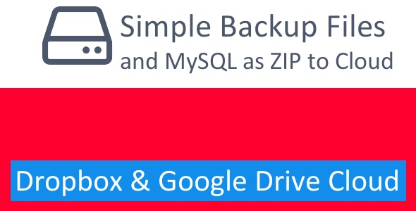 Simple Backup Files and mySQL using PHP - CodeCanyon Item for Sale