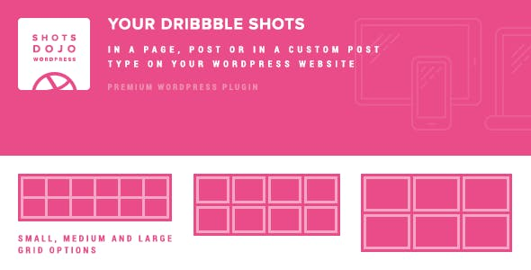 WPShotsDojo - Portofolio WordPress Plugin from Dribbble Shots