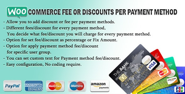 WooCommerce Fee Or Discounts Per Payment Method - CodeCanyon Item for Sale