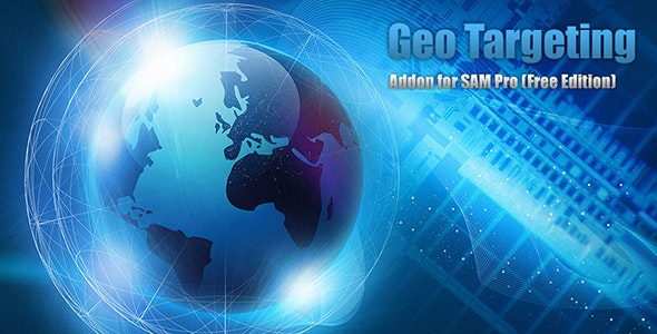Geo Targeting Addon for SAM Pro (Free Edition) - CodeCanyon Item for Sale