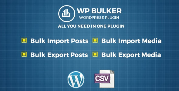 WP Bulker - Ultimate CSV Importer & Exporter - CodeCanyon Item for Sale