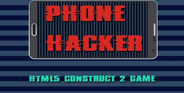 PHONE HACKER - HTML5 MOBILE GAME