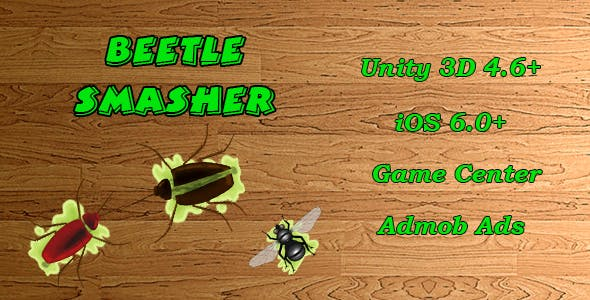 Beetle Smasher Unity Game (AdMob, GameCenter, iOS 6.0+)