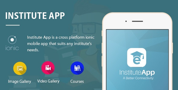 Institute App Ionic - Full Application - CodeCanyon Item for Sale