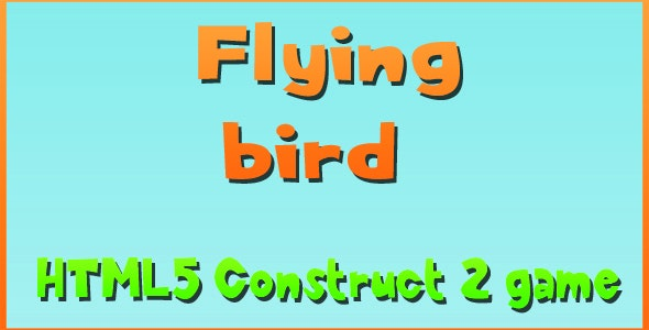 Flying Bird - HTML5 Mobile Game - CodeCanyon Item for Sale