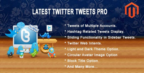 Latest Twitter Tweets Pro Magento Extension