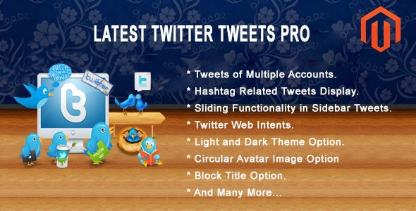 Latest Twitter Tweets Pro Magento Extension by