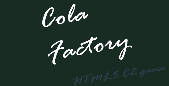 Cola Factory - HTML5 Mobile Game - CodeCanyon Item for Sale