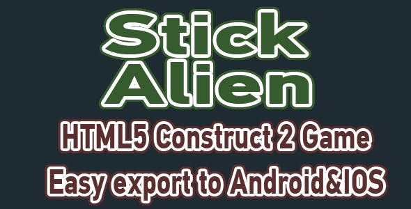 Stick Alien - HTML5 Mobile Game