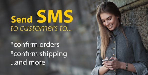 SMS Confirmation for Order and Shipping - Magento Extension