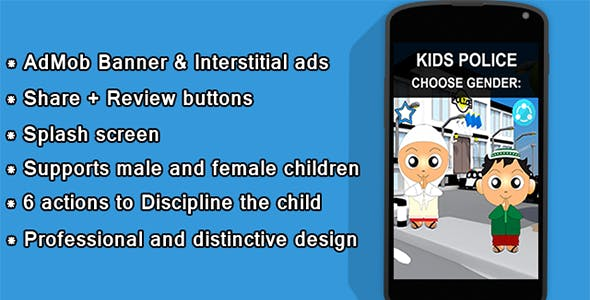 Kids Police - AdMob ads+ Splash Screen and more!
