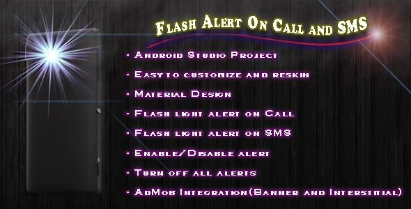 Flash Alerts On Call and SMS - CodeCanyon Item for Sale