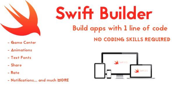 Swift Builder Build Apps Fast