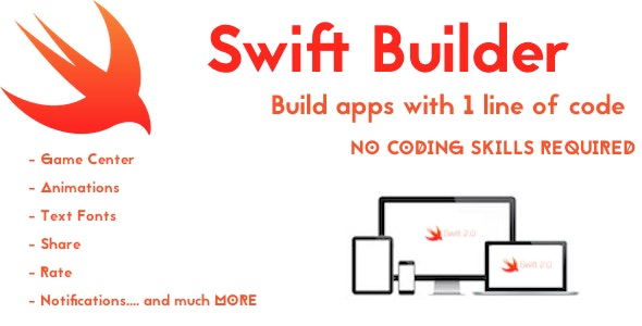 Swift Builder Build Apps Fast - CodeCanyon Item for Sale