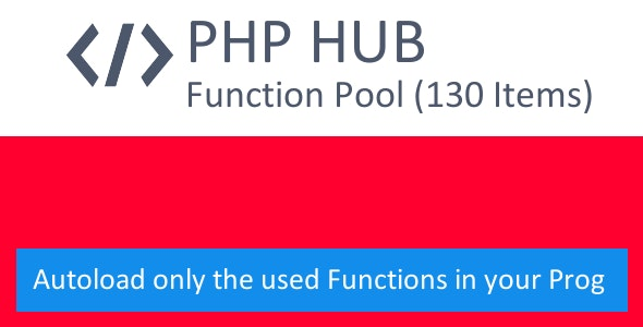 PHP-HUB — Function Autoloader incl. PHP Function Collection - CodeCanyon Item for Sale