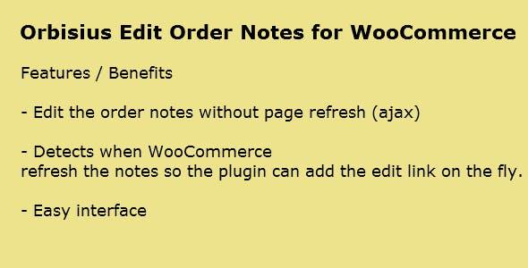 Orbisius Edit Order Notes for WooCommerce