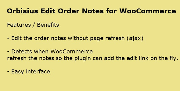 Orbisius Edit Order Notes for WooCommerce - CodeCanyon Item for Sale