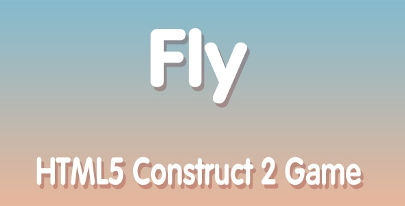 Fly - HTML5 Mobile Game - CodeCanyon Item for Sale