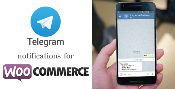 Telegram notifications for WooCommerce - CodeCanyon Item for Sale