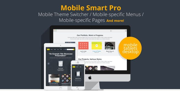 Mobile Smart Pro - mobile switcher, mobile-specific content, menus, and more.        Nulled