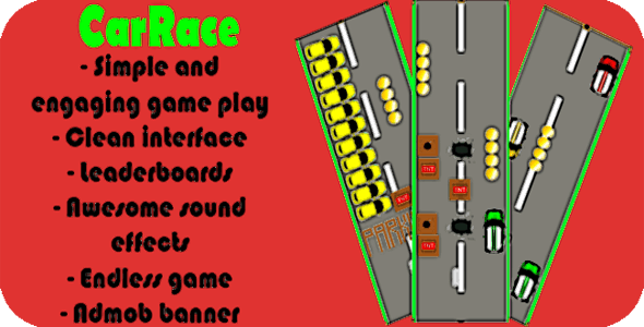 CarRace Endless Game + Admob + Leaderboard
