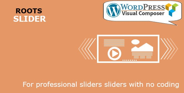 Roots Slider for WordPress & Visual Composer - CodeCanyon Item for Sale