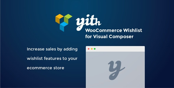 YITH WooCommerce Wishlist for Visual Composer - CodeCanyon Item for Sale