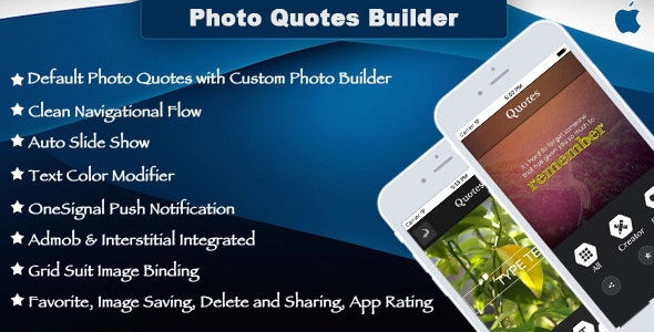Photo Quotes Builder Template for iOS - CodeCanyon Item for Sale