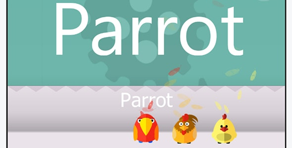 Parrot. - AdMob,in-app purchases,leaderboard,and more! - CodeCanyon Item for Sale