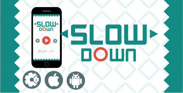 Slow Down - HTML5 Addictive Game + Admob