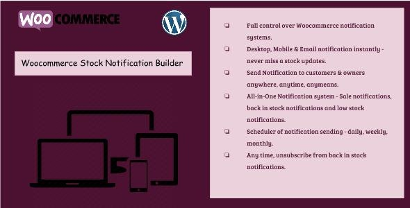 Woocommerce Stock Notification Builder - Sends desktop, mobile & email notifications - CodeCanyon Item for Sale