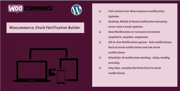 Woocommerce Stock Notification Builder - Sends desktop, mobile & email notifications