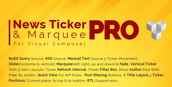 Pro News Ticker & Marquee for WPBakery Page Bilder : Display Post, Custom Post, RSS & WooCommerce - CodeCanyon Item for Sale