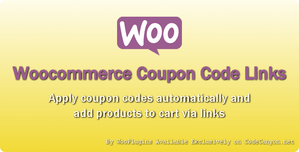 WooPlugins - Woocommerce Coupon Code Links - CodeCanyon Item for Sale