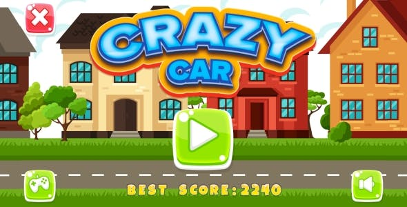 Crazy Car - HTML5 Game + Android + AdMob (Construct 3 | Construct 2 | Capx)