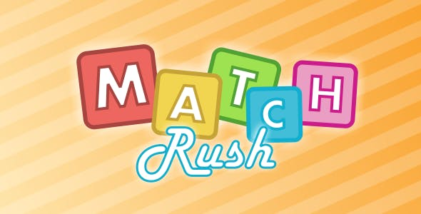 Match Rush - HTML5 Game + Admob